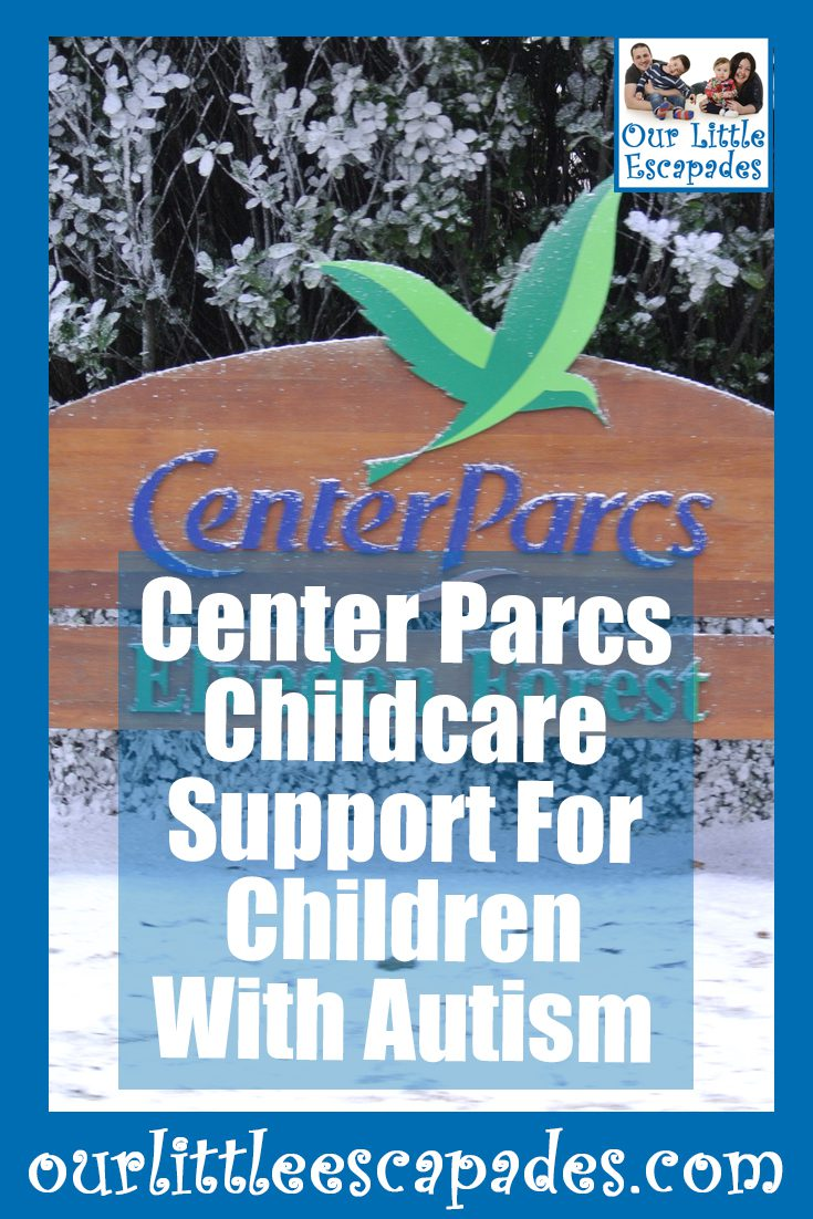 Center Parcs Childcare Support For Children With Autism