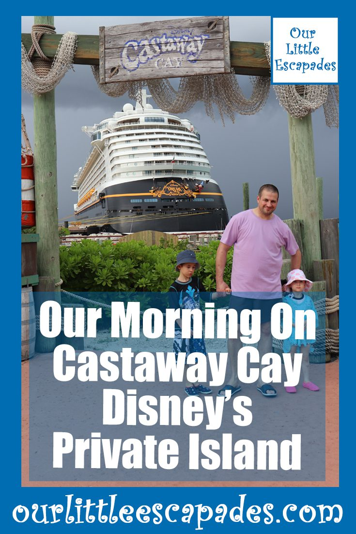 our morning on castaway cay disneys private island