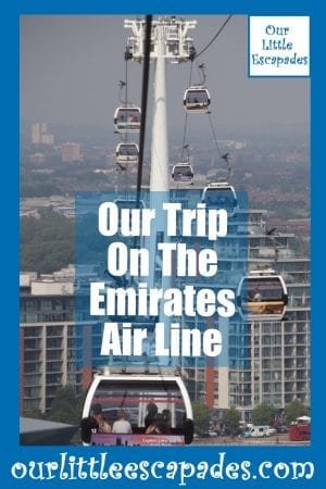 Our Trip On The Emirates Air Line