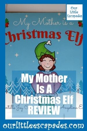 My Mother Is A Christmas Elf REVIEW