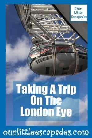 Taking A Trip On The London Eye
