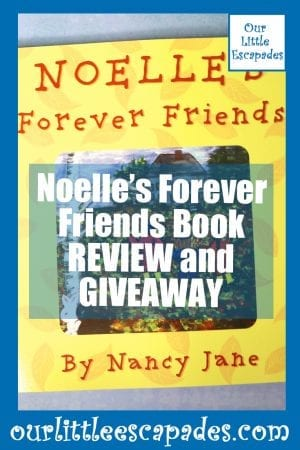 Noelles Forever Friends Book REVIEW GIVEAWAY