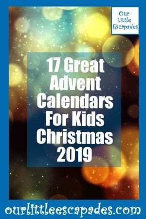 17 Great Advent Calendars For Kids Christmas 2019