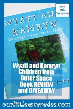Wyatt and Kamryn Children from Outer Space Book REVIEW and GIVEAWAY