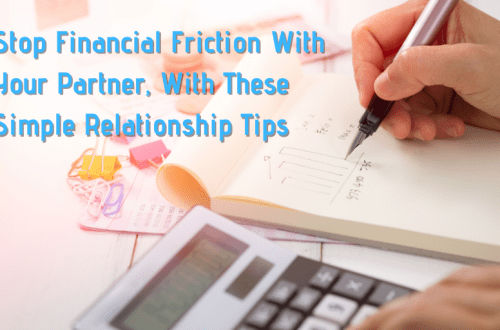 Stop Financial Friction With Your Partner, With These Simple Relationship Tips