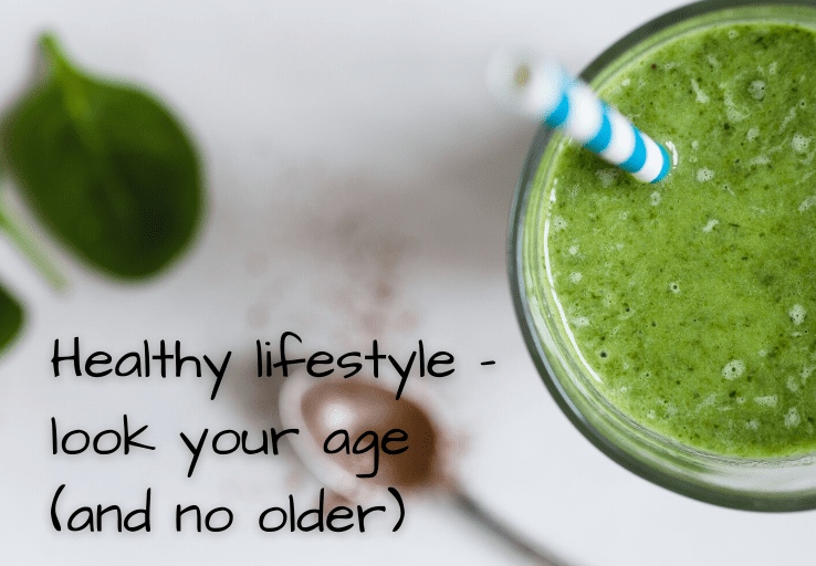 healthy lifestyle look your age and no older