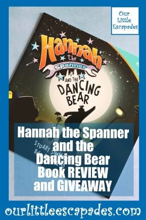 Hannah the Spanner and the Dancing Bear Book REVIEW and GIVEAWAY