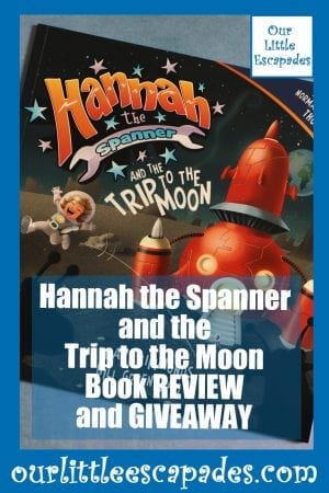 Hannah the Spanner and the trip to the moon Book REVIEW and GIVEAWAY