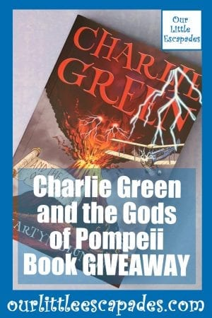 Charlie Green and the Gods of Pompeii Book GIVEAWAY