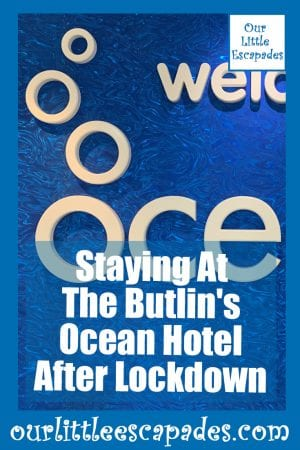 Staying At The Butlins Ocean Hotel After Lockdown