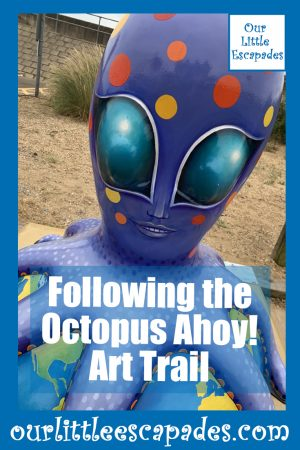 Following the Octopus Ahoy Art Trail