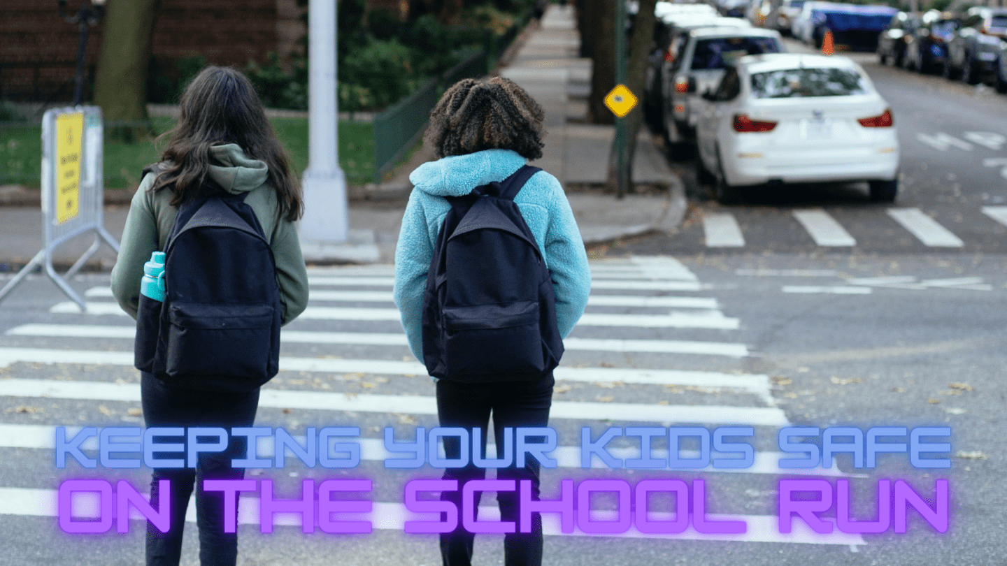 Keeping Your Kids Safe On The School Run